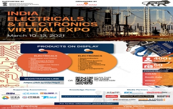 'India Electricals and Electronics Virtual Expo 2021  from 10th to 13th March 2021.