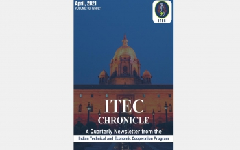 ITEC Chronicle A quarterly newsletter from Indian Technical and Economic Cooperation